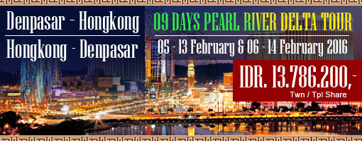 9 Days Pearl River Delta Tour